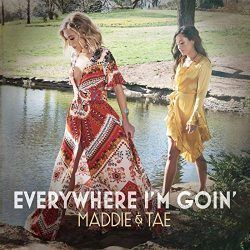 Maddie And Tae guitar chords for Everywhere im goin