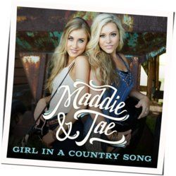 Maddie And Tae guitar chords for Girl in a country song (Ver. 2)