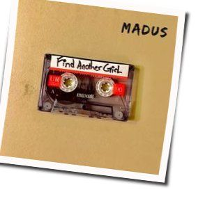 Madus guitar chords for Find another girl