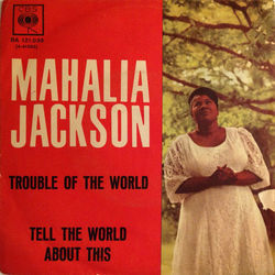 Mahalia Jackson guitar chords for Trouble of the world