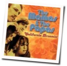 The Mamas And The Papas chords for California dreamin