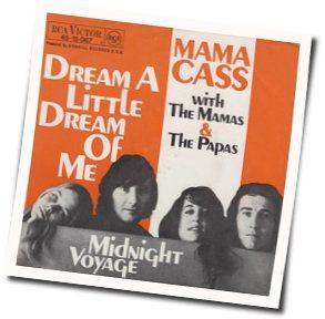 The Mamas And The Papas chords for Dream a little dream of me (Ver. 3)