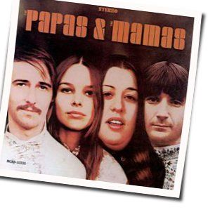 The Mamas And The Papas chords for That kind of girl