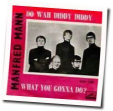 Manfred Mann chords for Do wah diddy diddy (Ver. 2)