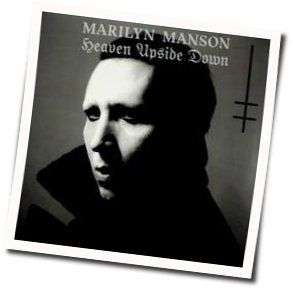 Marilyn Manson guitar chords for Heaven upside down