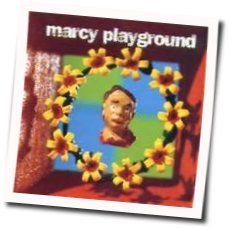 Marcy Playground chords for Saint joe on the school bus