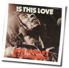 Bob Marley tabs for Is this love