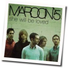 Maroon 5 chords for She will be loved