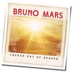 Bruno Mars guitar chords for Locked out of heaven