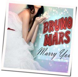 Bruno Mars guitar chords for Marry you