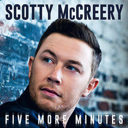 Scotty Mccreery tabs for Five more minutes