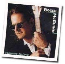 Roger Mcguinn chords for Someone to love