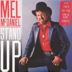 Mel Mcdaniel chords for Stand up