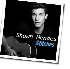 Shawn Mendes guitar chords for Stiches (Ver. 2)