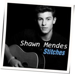 Shawn Mendes guitar chords for Stitches (Ver. 4)