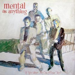 Mental As Anything bass tabs for If you leave me can i come too
