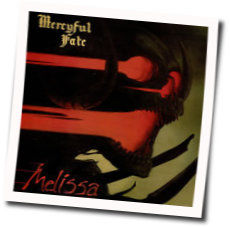 Mercyful Fate tabs for Melissa