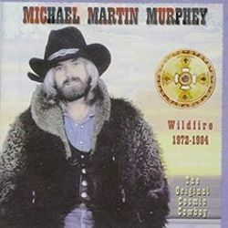 Michael Martin Murphey chords for Wildfire