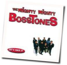 The Mighty Mighty Bosstones chords for Never mind me