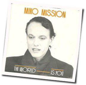 miko mission the world is you tabs and chods