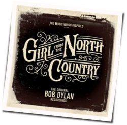 Misc Soundtrack guitar chords for Girl from the north country - tight connection to my heart has anybody seen my love