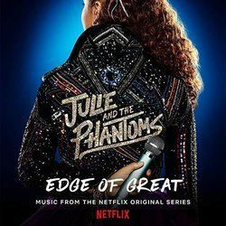 Misc Television guitar chords for Julie and the phantoms - edge of great