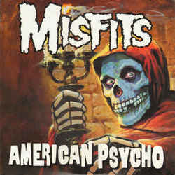 Misfits chords for American psycho
