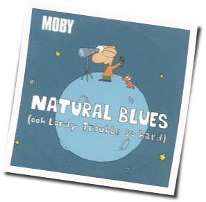 Moby chords for Natural blues