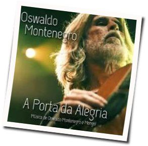 Oswaldo Montenegro tabs and guitar chords