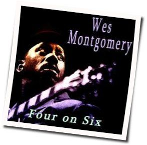 Wes Montgomery guitar tabs for Four on six