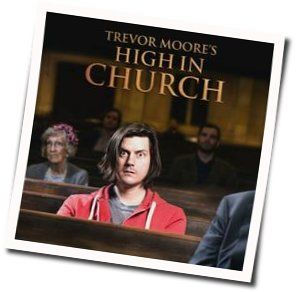 Trevor Moore tabs and guitar chords