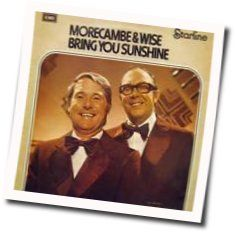 Morecambe And Wise chords for Bring me sunshine