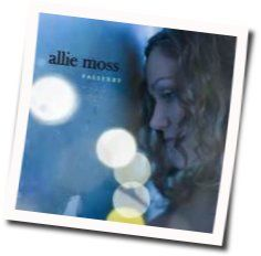 Allie Moss chords for Something to hold on to