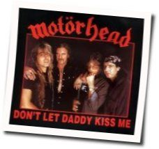 Motörhead chords for Don't let daddy kiss me
