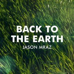 Jason Mraz chords for Back to the earth