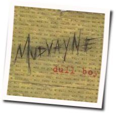 Mudvayne bass tabs for Dull boy