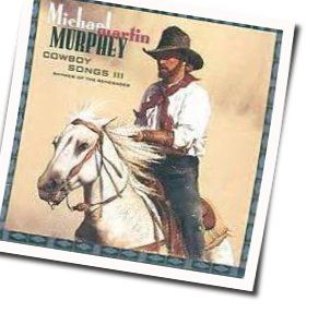 Michael Martin Murphey tabs and guitar chords