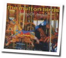 The Mutton Birds tabs and guitar chords
