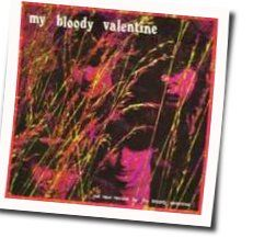 My Bloody Valentine tabs for Tiger in my tank