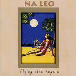 Na Leo Pilimehana guitar chords for Flying with angels