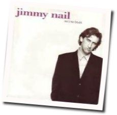 Jimmy Nail tabs and guitar chords