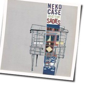 Neko Case guitar chords for Make your bed