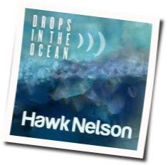 Hawk Nelson tabs and guitar chords