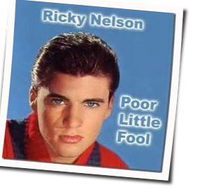 Ricky Nelson guitar chords for Poor little fool (Ver. 3)