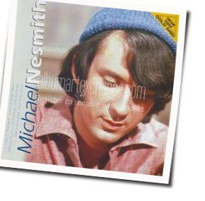 Michael Nesmith tabs and guitar chords