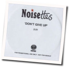 The Noisettes tabs for Dont give up
