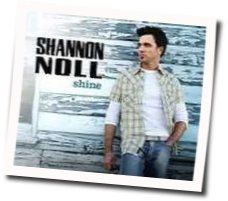 Shannon Noll guitar chords for Shine