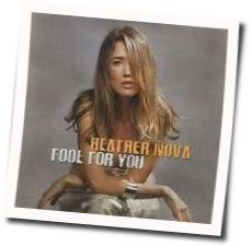 Heather Nova chords for Fool for you