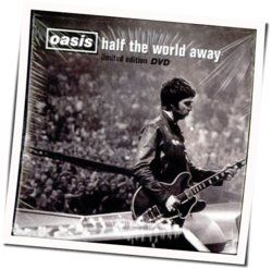 Oasis chords for Half the world away