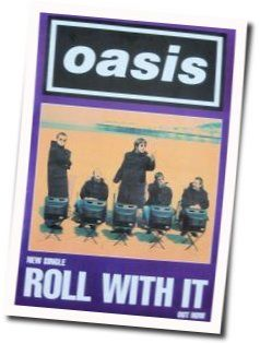 Oasis tabs for Roll with it